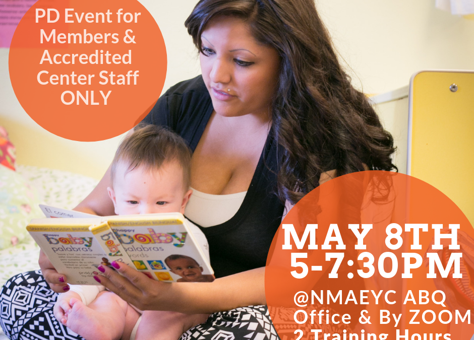 Members & Accredited Centers Only: Join NMAEYC MAY 8TH for FREE PD event!